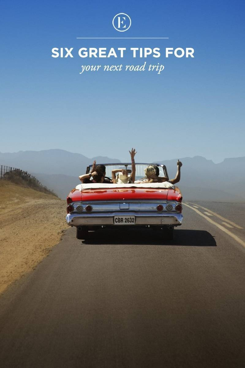 6 Tips For The Perfect Road Trip The Everygirl