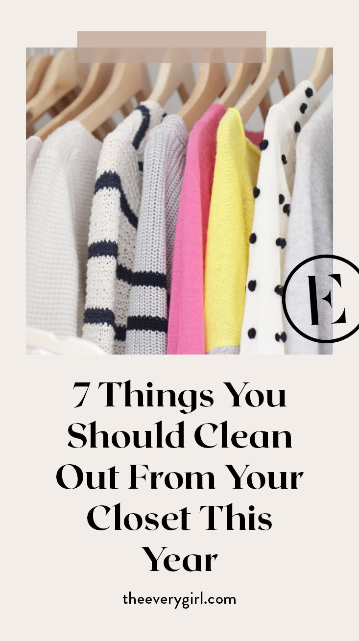 7 Things You Should Clean Out From Your Closet This Year The Everygirl