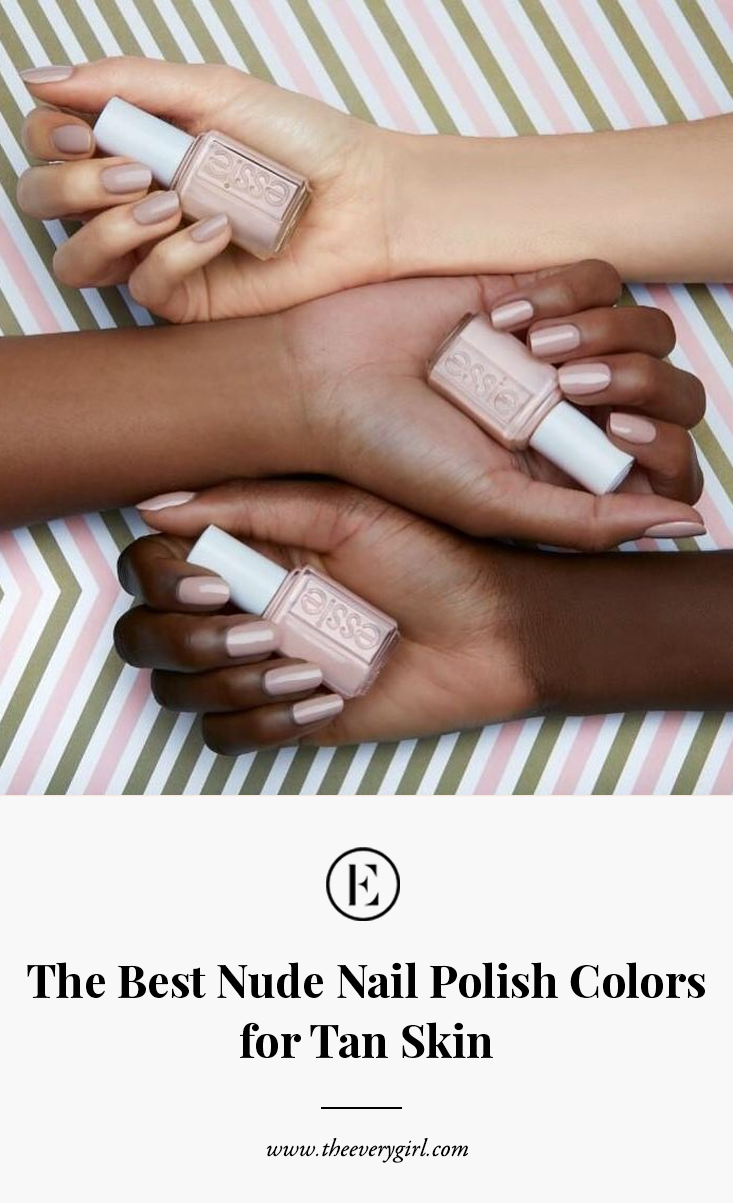 The Best Nude Nail Polish Colors For Tan Skin The Everygirl