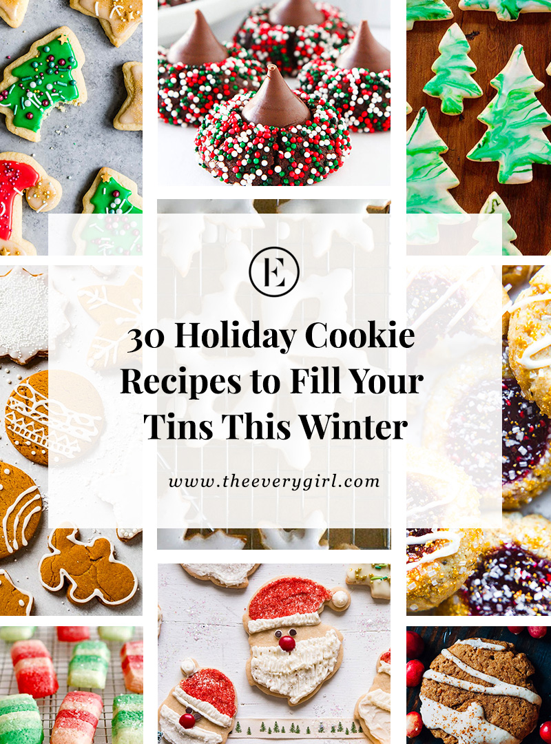 30 Holiday Cookie Recipes To Try This Winter The Everygirl
