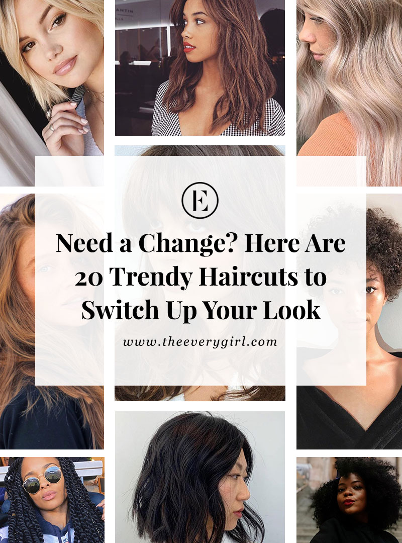 5 Trendy Haircuts to Switch Up Your Look  The Everygirl